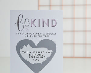 Be Kind Scratch Card