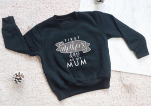 First Mother's Day Sweatshirt - You Make My Dreams