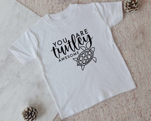 You are Turtley Awesome Kids T-Shirt - You Make My Dreams