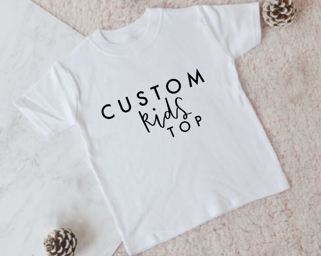 Custom Kids Top - You Make My Dreams