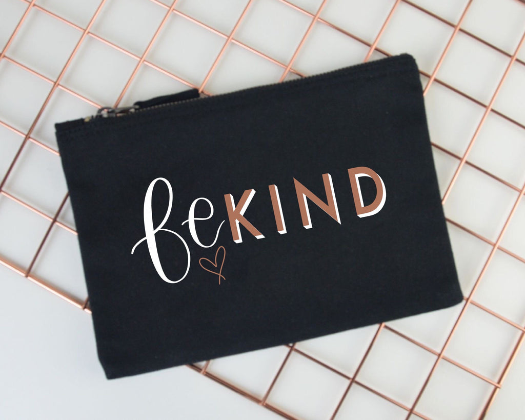 Be Kind Pencil Case - You Make My Dreams