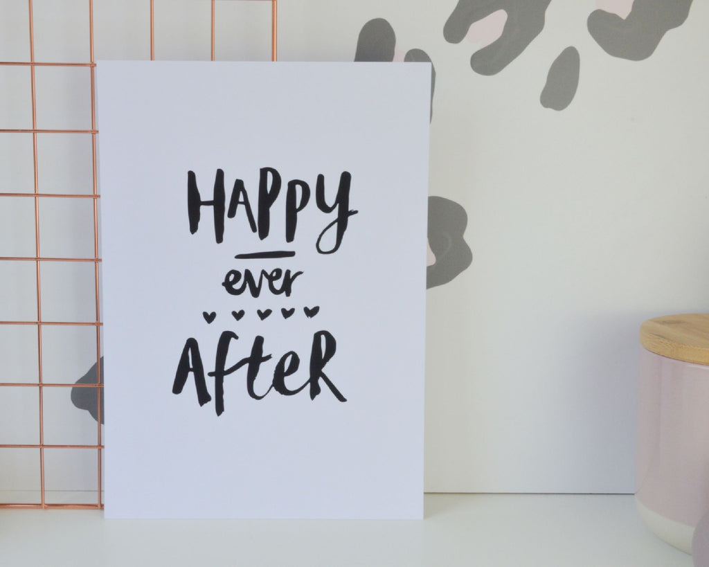 Happy Ever After Print - You Make My Dreams