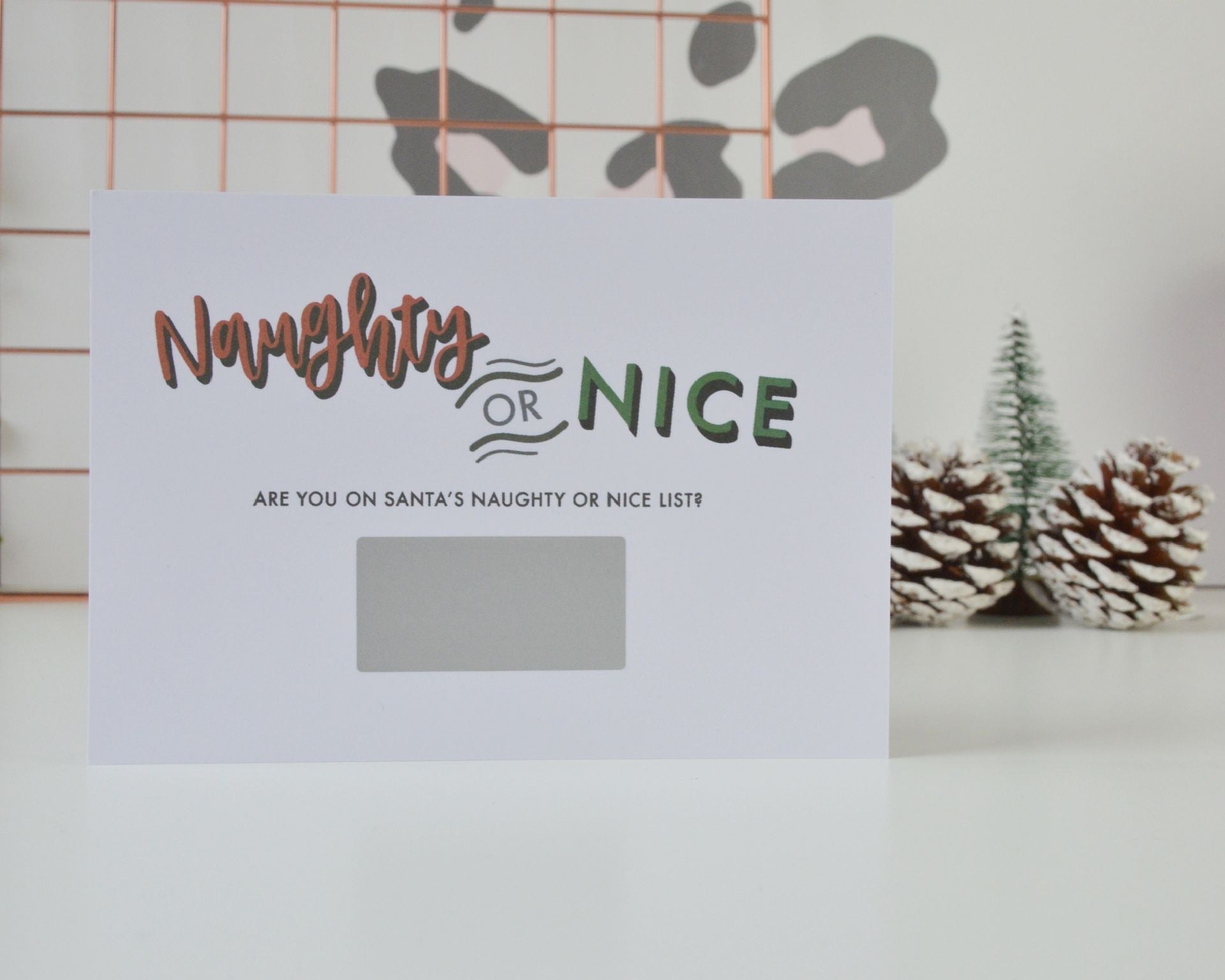 Naughty or Nice Scratch Card - You Make My Dreams