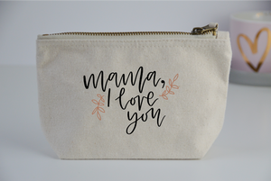 Mama, I love you Purse - You Make My Dreams