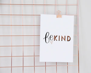 Be Kind Print - You Make My Dreams