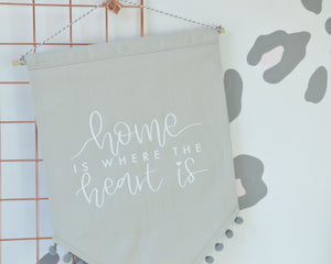 Home Is Where the Heart Is Banner Flag - You Make My Dreams