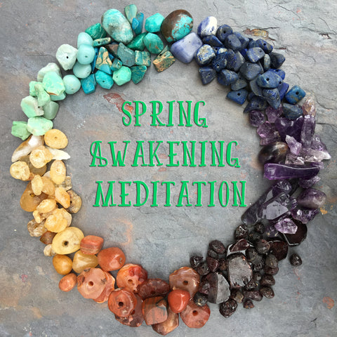 Spring Awakening Meditation & Bracelet Making Wed. March 22 6:30-8:30pm