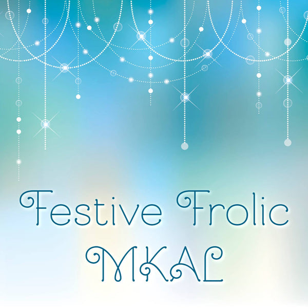 Crafty Flutterby Creations <br>Festive Frolic <br>New Years MKAL 2019