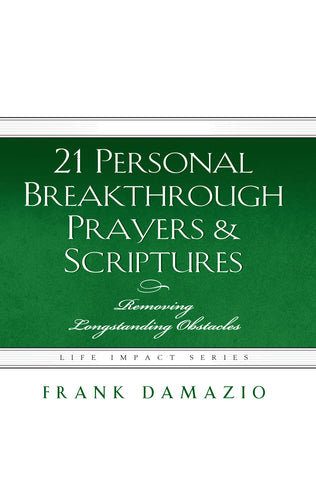 21 Personal Breakthrough Prayers & Scriptures