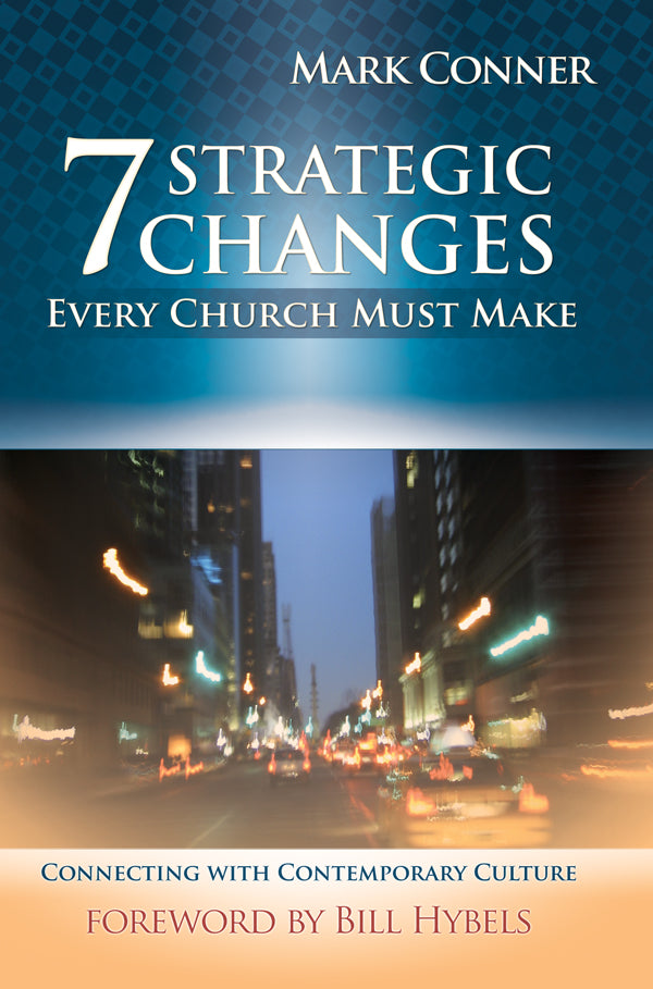 7 Strategic Changes Every Church Must Make