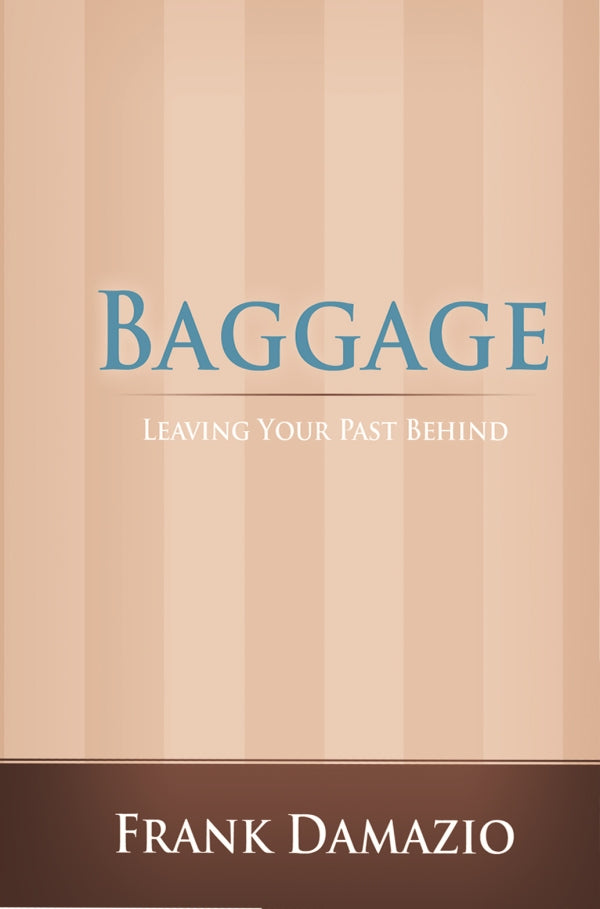 Baggage:  Leaving Your Past Behind