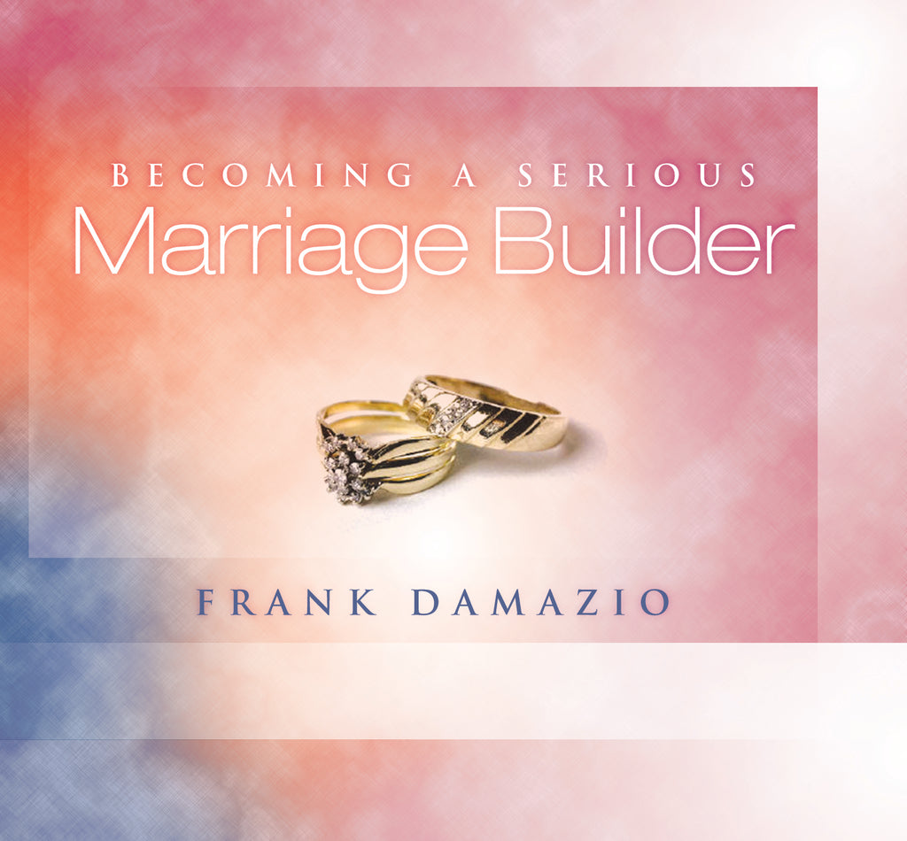 Becoming a Serious Marriage Builder Audio Set