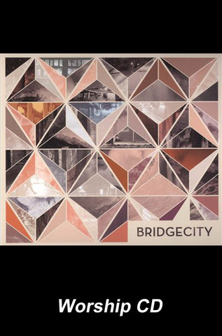 BridgeCity - Worship CD