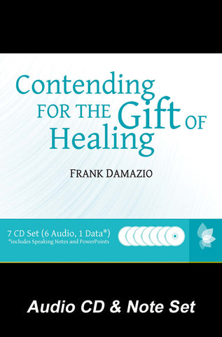 Contending for the Gift of Healing