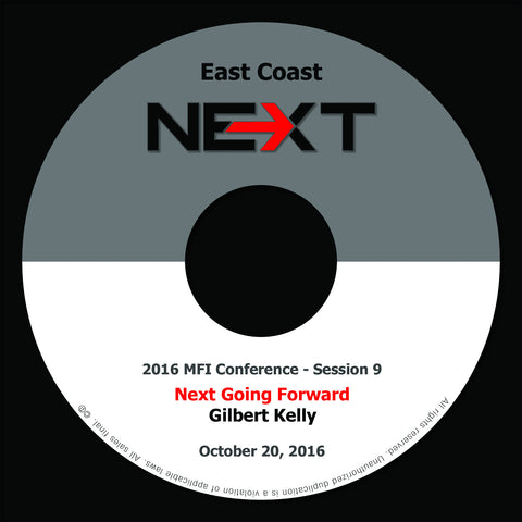 2016 MFI East Coast - Session 9 - Gilbert Kelly