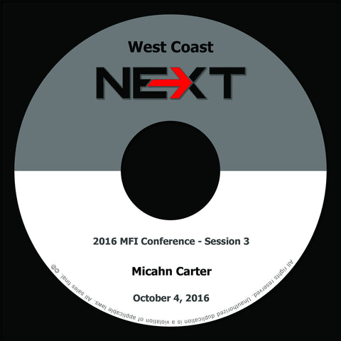 2016 MFI West Coast - Session 3 - Micahn Carter