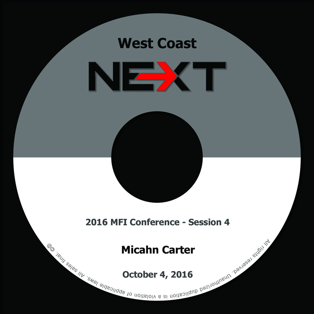 2016 MFI West Coast - Session 4 - Micahn Carter