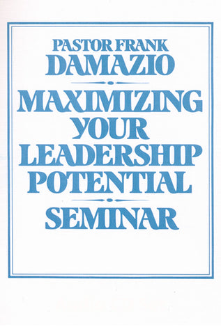 Maximizing Your Leadership Potential