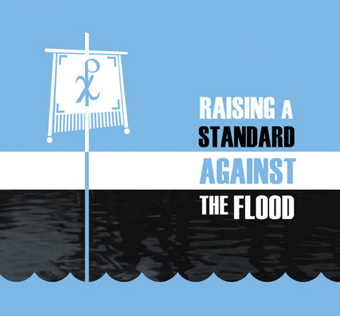 Raising a Standard Against the Flood - Audio CD Set