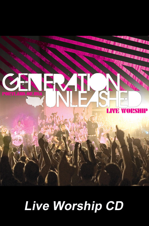 Generation Unleashed - Live Worship CD