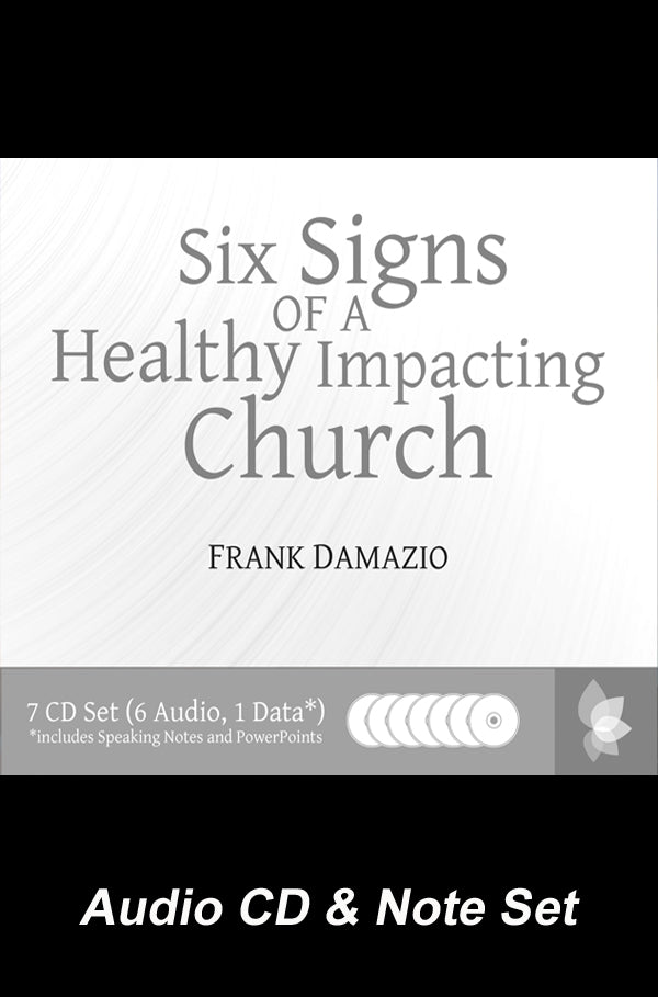 Six Signs of a Healthy Impacting Church