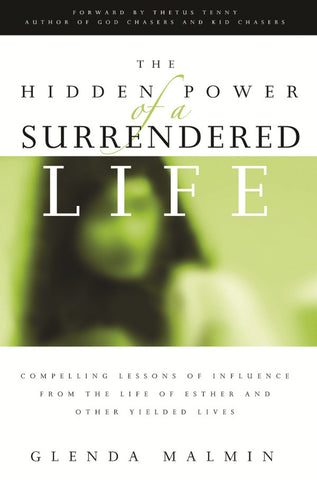 Hidden Power of a Surrendered Life