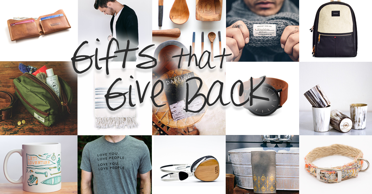 Gifts that Give Back: Shop The BEST Social Enterprises for Gifts