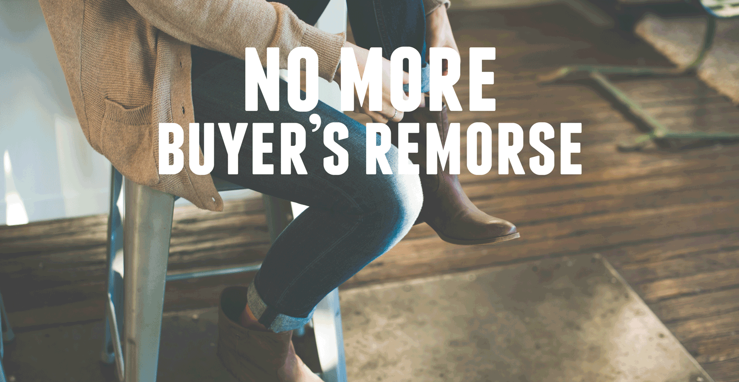 No More Buyer's Remorse