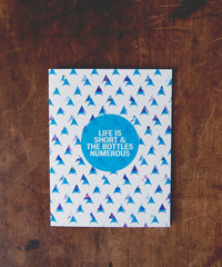 Greeting Card | Life is Short