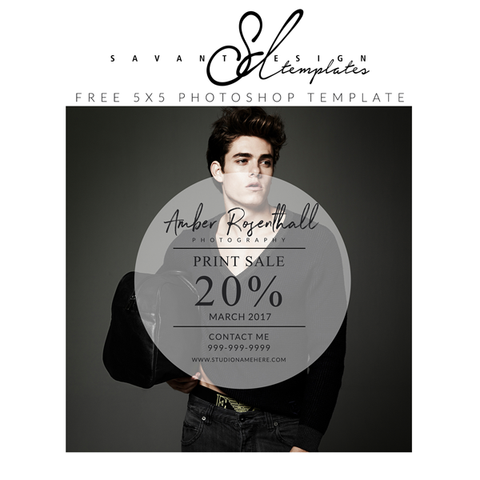 Free Photoshop Template from Savant Design Templates.  Use for marketing your next Sale or Sneak Peeks of your latest Photography Session.