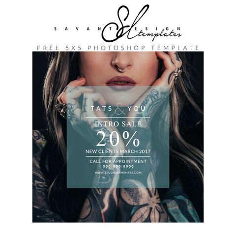 Free Photoshop Template from Savant Design Templates.  Use for your Photography Marketing or for your next Sale, perfect for Blogs or Instagram