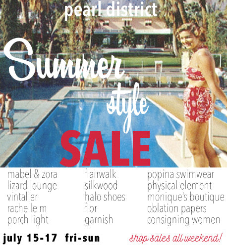 Summer Style Sale in the Pearl District