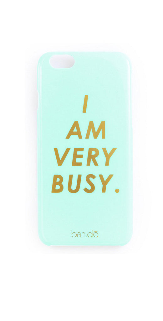 The Ban.do I am Very Busy - iPhone 6/6s Case