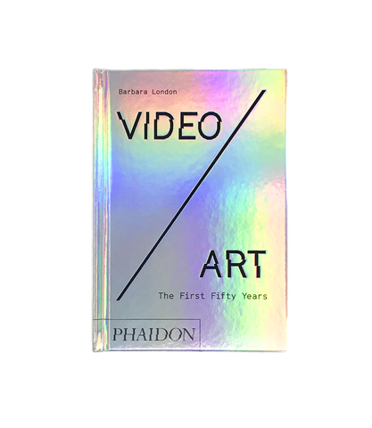 Video Art: The First 50 Years by Barbara London