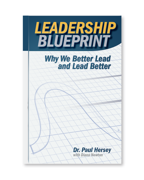 Leadership Blueprint: Why We Better Lead and Lead Better