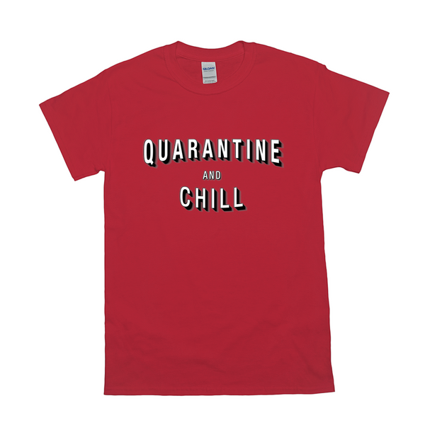 quarantine & chill t shirt