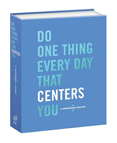 """Do One Thing A Day That Makes You Centered"" Book"
