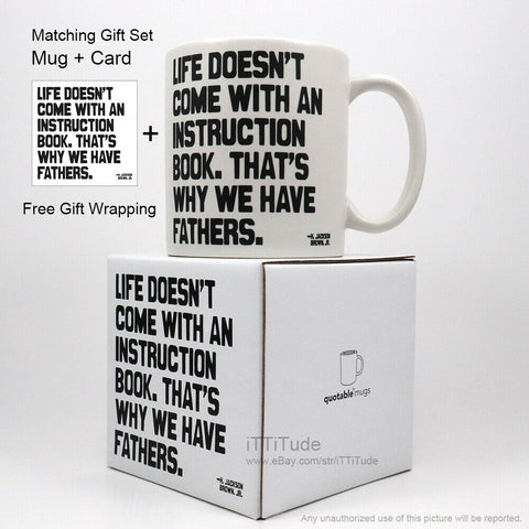 """...That's Why We Have Fathers"" Mug"