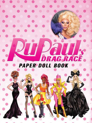 """Rupaul's Drag Race"" Paper Doll Book"