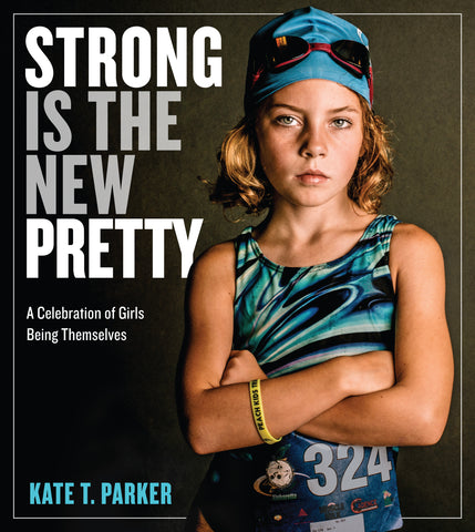 """Strong Is The New Pretty"" Book"