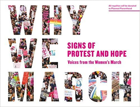 """Why We March"" Soft Cover Book"