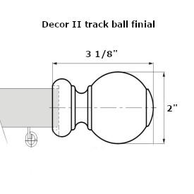 Decor 2 curtain track ball finial dimensions