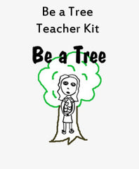 Be a Tree Teacher Kit (Physical Kit Only)