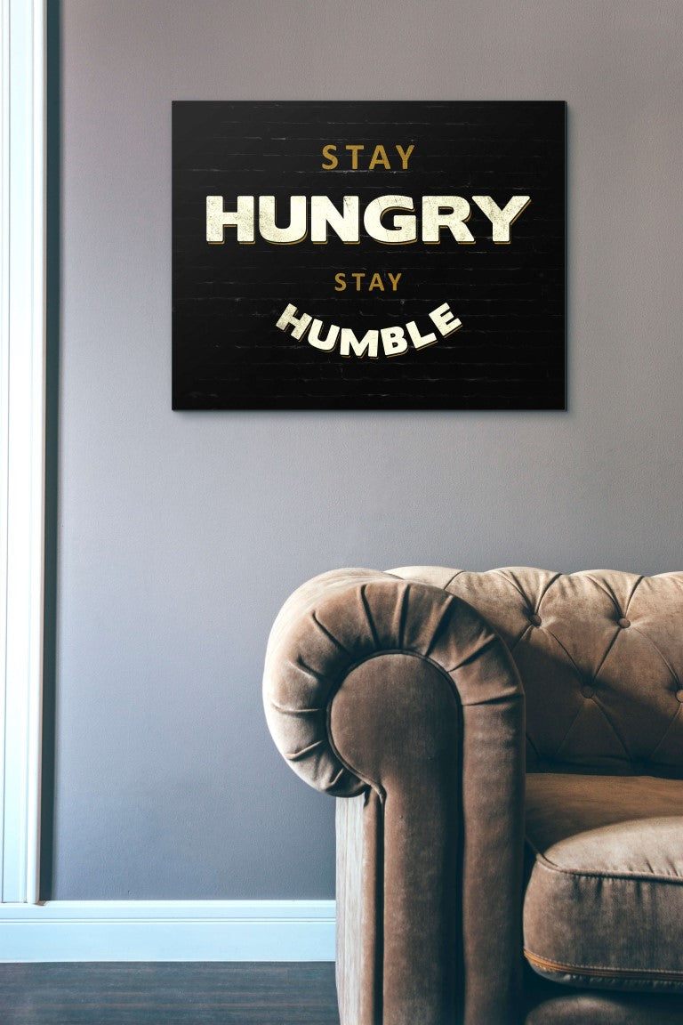 Stay Humble & Hungry