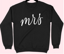 "Load image into Gallery viewer, The ""Mrs"" Sweater"