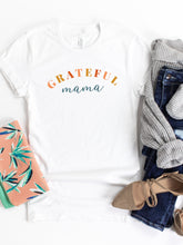 Load image into Gallery viewer, Grateful Mama - White or Soft Cream Bella and Canvas T-Shirt
