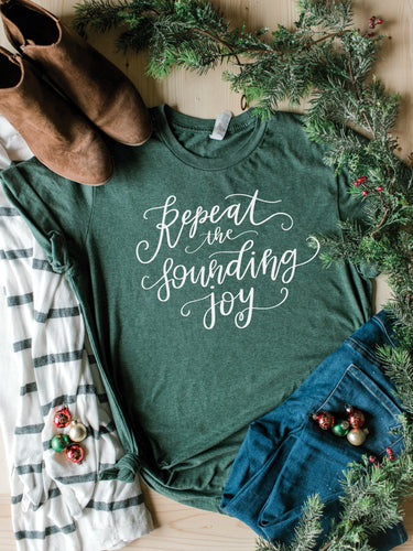 Repeat the Sounding Joy Tee