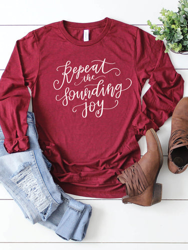 Repeat the Sounding Joy Long Sleeve