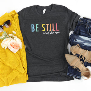 Be Still - Heather Midnight Navy or Dark Heather Grey, Bella + Canvas