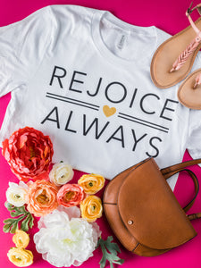 Rejoice Always - White